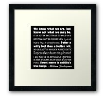Bard Quotes #1 Character & Destiny Framed Print