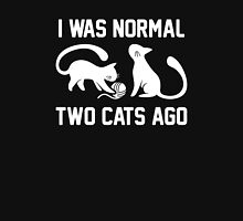 I Was Normal Two Cats Ago Unisex T-Shirt