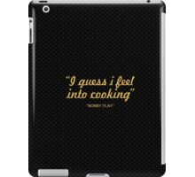 "I guess i feel... ""Bobby Fly"" Inspirational Quote iPad Case/Skin"