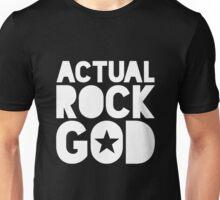 Actual Rock God Unisex T-Shirt