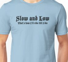 Low and Slow Lowrider design Unisex T-Shirt