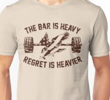 The Bar Is Heavy Regret Is Heavier - Military Unisex T-Shirt
