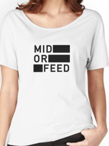Mid Or Feed Women's Relaxed Fit T-Shirt