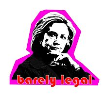 Hillary Barely Legal Photographic Print