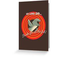 So long Greeting Card