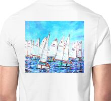 Just another bright Sabot day in Newport Beach. Unisex T-Shirt