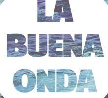 La Buena Onda (Good Vibes) Sticker