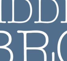 Middle bro Sticker