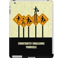 Constantly Challenge Yourself - Inspirational Quotes iPad Case/Skin