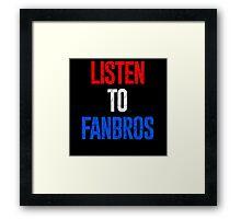 Listen To FanBros Red White & Blue Framed Print