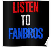 Listen To FanBros Red White & Blue Poster