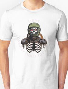 Mars 2030 - One Way Ticket To Paradise Unisex T-Shirt