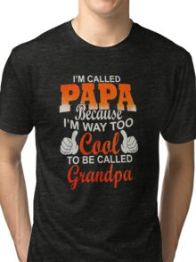 Papa Ever Mens Tri-blend T-Shirt