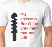 Stiff Coilovers Unisex T-Shirt