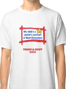 Proud Parent USA. Trump & Newt 2016 Classic T-Shirt