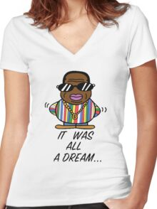 -MUSIC- It Was All A Dream Women's Fitted V-Neck T-Shirt