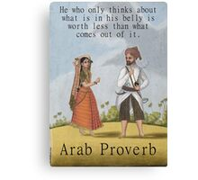 He Who Only Thinks - Arab Proverb Canvas Print