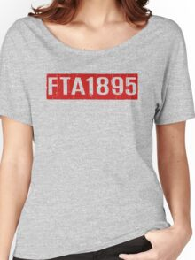 FTA 1895 (RED) Women's Relaxed Fit T-Shirt
