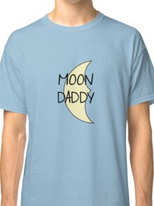 Moon Daddy Classic T-Shirt