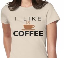 I like Coffee Womens Fitted T-Shirt