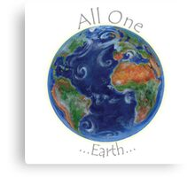 All One Earth Canvas Print