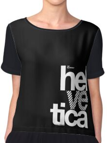 Hel ve tica .... Chiffon Top