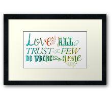 Love, Trust, Do Framed Print