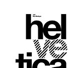 Hel ve tica (b) .... by sub88