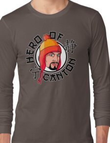 Hero Of Canton Long Sleeve T-Shirt