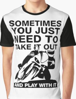 Take It Out And Play With It, Funny Motorcycle Shirt Graphic T-Shirt