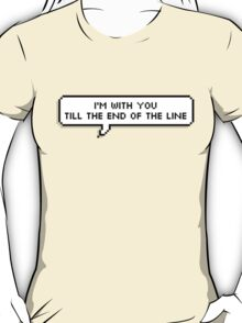 End Of The Line T-Shirt
