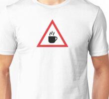 Coffee Warning Sign Unisex T-Shirt