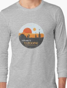 Welcome to Tatooine Long Sleeve T-Shirt