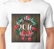 Merry Christmas and Happy New Year 2016 wreath on wood  Unisex T-Shirt