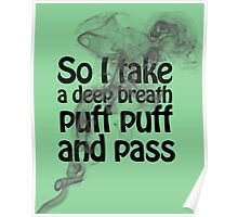puff puff and pass Poster