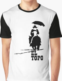 El Topo - metaphysical western by Jodorowsky  (The Mole) Graphic T-Shirt