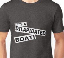 DILAPITAED BOAT Unisex T-Shirt