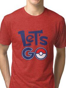 Pokemon GO - Let's Go - Pokémon GO Fans - Pokemon Tri-blend T-Shirt