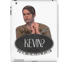 'Kevin?' - Stefon, Saturday Night Live iPad Case/Skin