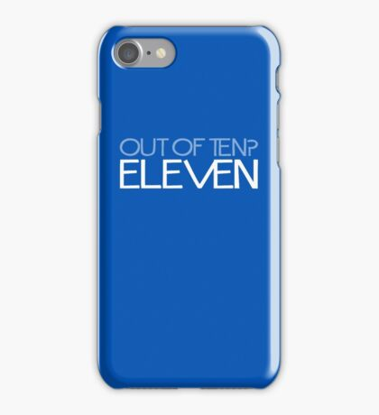 DOCTOR WHO - Out Of Ten? Eleven iPhone Case/Skin