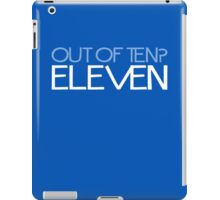 DOCTOR WHO - Out Of Ten? Eleven iPad Case/Skin