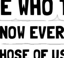 Know Everything Annoy Sticker