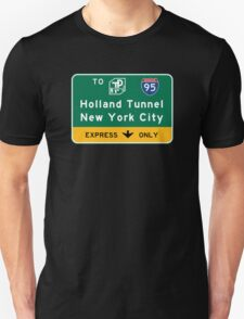 Holland Tunnel-New York City, NJTP, Road Sign, USA Unisex T-Shirt