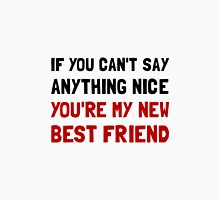 Nice Best Friend Unisex T-Shirt