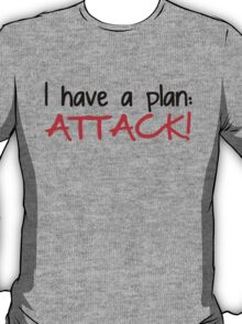AVENGERS - I have a plan: Attack T-Shirt