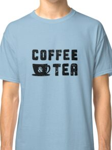 coffee & tea Classic T-Shirt