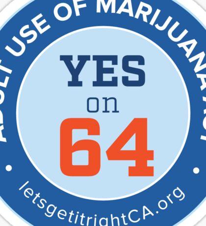 YES on 64! California's Adult Use of Marijuana Act Sticker