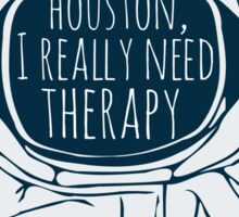 I really need therapy Sticker