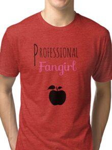 Professional Fangirl - Twihard Tri-blend T-Shirt