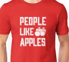 People Like Apples Unisex T-Shirt
